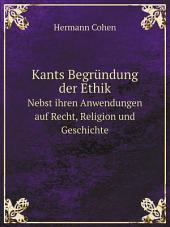 Kants Begr?ndung der Ethik