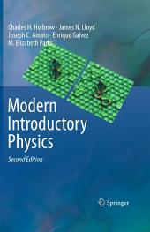 Modern Introductory Physics: Edition 2