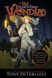 The Search for WondLa: Volume 1