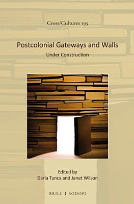 Postcolonial Gateways and Walls