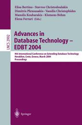 Advances in Database Technology - EDBT 2004: 9th International Conference on Extending Database Technology, Heraklion, Crete, Greece, March 14-18, 2004, Proceedings