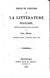 Précis de l'histoire de la littérature française: depuis son origine jusqu'à nos jours