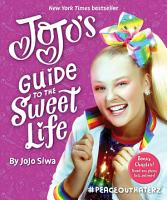 JoJo s Guide to the Sweet Life PDF