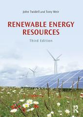 Renewable Energy Resources: Edition 3
