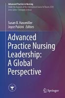 Advanced Practice Nursing Leadership  A Global Perspective PDF