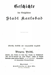 Geschichte der königlichen stadt Karlsbad ...