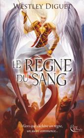 Le Règne du Sang: Un roman fantastique