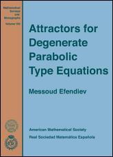 Attractors for Degenerate Parabolic Type Equations PDF