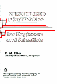 Structured FORTRAN 77 for Engineers and Scientists Book
