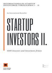 Internationales Startup Investoren Verzeichnis II.: 4300 Investors und Investment firmen