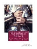 The Battle Plan for Spiritual Warfare
