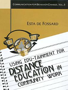 Using Edu Tainment for Distance Education in Community Work PDF