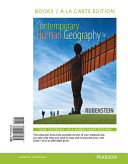 Contemporary Human Geography  Books a la Carte Edition