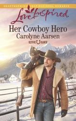 Her Cowboy Hero Book PDF