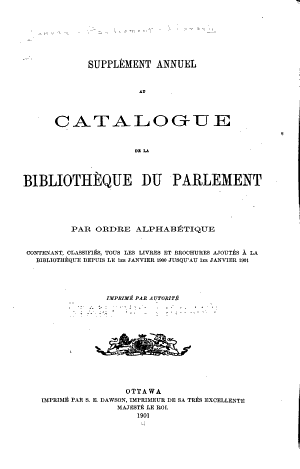 Annual Supplement to the Catalogue of the Library of Parliament in Alphabetical and Subject Order ...
