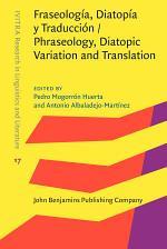 Fraseología, Diatopía y Traducción / Phraseology, Diatopic Variation and Translation