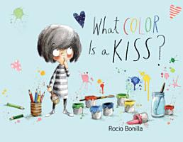 What Color is a Kiss  PDF