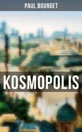 Kosmopolis (Gesamtausgabe in 2 Bänden): Ein Geschichte aus der Ewigen Stadt (Familiensaga)