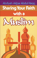 Sharing Your Faith With A Muslim PDF