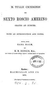 M. Tullii Ciceronis pro Sexto Roscio Amerino oratio, ed. by E.H. Donkin