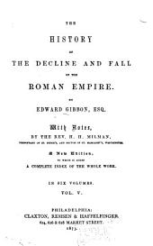 History of the Decline and Fall of the Roman Empire: Volume 5