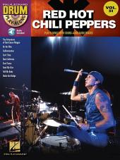 Red Hot Chili Peppers (Songbook): Drum Play-Along, Volume 31