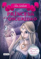Princesa de la oscuridad: Princesas del Reino de la Fantasía 5