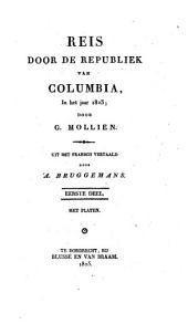 Reis door de republiek van Colombia, in het jaar 1823: Volume 1