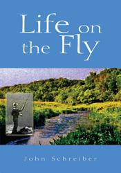 Life On The Fly Book PDF