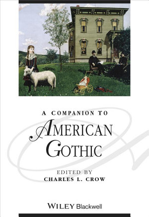 A Companion to American Gothic PDF