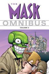The Mask Omnibus Volume 2: Volume 2