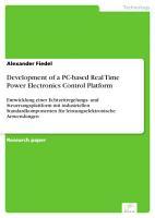 Development of a PC based Real Time Power Electronics Control Platform PDF