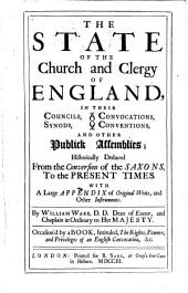 The State of the Church and Clergy of England in Their Councils, Synods, Convocations, Conventions