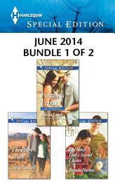 Harlequin Special Edition June 2014 - Bundle 1 of 2