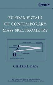 Fundamentals of Contemporary Mass Spectrometry