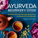 Ayurveda Beginner S Guide