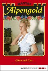 Alpengold - Folge 190: Glück und Glas