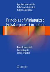 Principles of Miniaturized ExtraCorporeal Circulation: From Science and Technology to Clinical Practice