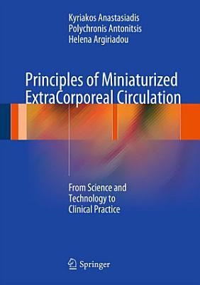 Principles of Miniaturized ExtraCorporeal Circulation