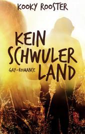 Kein schwuler Land: Gay Romance
