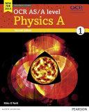 OCR As/A Level Physics A. Student Book. Per Le Scuole Superiori