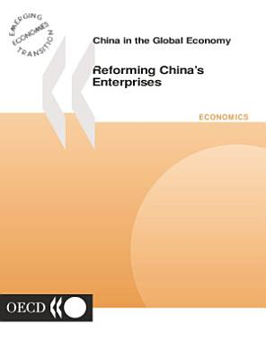 China in the Global Economy Reforming China s Enterprises