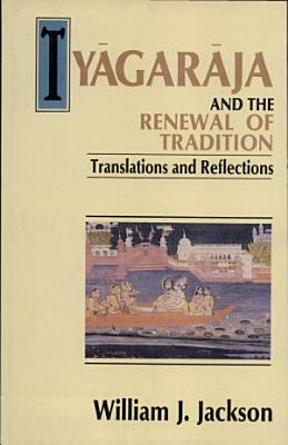 Ty  gar  ja and the Renewal of Tradition