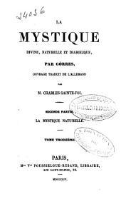 La mystique divine, naturelle et diabolique: 2e partie: La mystique naturelle (1854)
