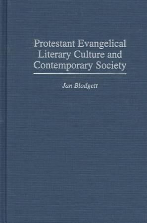 Protestant Evangelical Literary Culture and Contemporary Society PDF