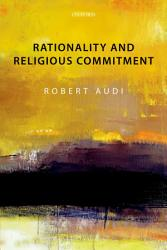 Rationality and Religious Commitment PDF