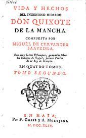 Vida y hechos del ingenioso hidalgo Don Quixote de la Mancha: Volumen 2