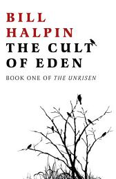 The Cult of Eden