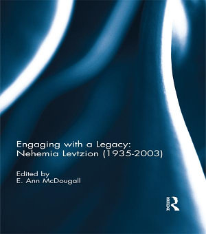 Engaging with a Legacy  Nehemia Levtzion  1935 2003  PDF