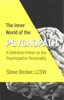 The Inner World of the Psychopath